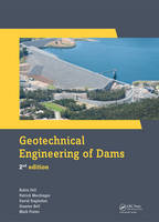 Geotechnical Engineering of Dams, 2nd Edition by Robin (School of Civil and Environmental Engineering, University of New South Wales, Wahroonga, New South Wales, Australi Fell