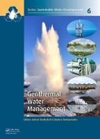 Geothermal Water Management by Jochen (University of Southern Queensland, Toowoomba, Australia) Bundschuh