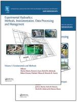 Experimental Hydraulics: Methods, Instrumentation, Data Processing and Management, Two Volume Set by Marian (The University of Iowa, Iowa City, USA) Muste