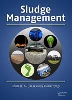 Sludge Management by Bhola R. Gurjar, Vinay Kumar Tyagi