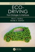 Eco-Driving From Strategies to Interfaces by Rich C. Mcllroy, Professor Neville A. Stanton