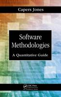 Software Methodologies A Quantitative Guide by Capers (Software Productivity Research, Inc., Massachusetts, USA) Jones
