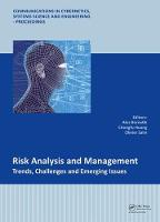 Risk Analysis and Management - Trends, Challenges and Emerging Issues Proceedings of the 6th International Conference on Risk Analysis and Crisis Response (RACR 2017), June 5-9, 2017, Ostrava, Czech R by Ales (Faculty of Safety Engineering, VSB - Technical University of Ostrava, Ostrava-Vyskovice, Czech Republic) Bernatik