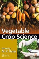Vegetable Crop Science by M. K. Rana