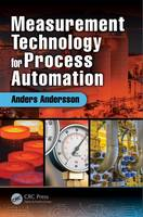 Measurement Technology for Process Automation by Anders Andersson