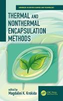 Thermal and Nonthermal Encapsulation Methods by Magdalini Krokida