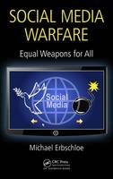Social Media Warfare: Equal Weapons for All by Michael Erbschloe