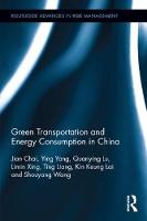 Green Transportation and Energy Consumption in China by Ying Yang, Kin Keung Lai, Shouyang Wang