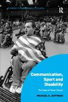 Communication, Sport and Disability The Case of Power Soccer by Dr. Michael S. Jeffress