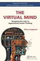 The Virtual Mind Designing the Logic to Approximate Human Thinking by Niklas (The Virtual Mind, Inc.) Hageback