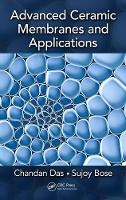 Advanced Ceramic Membranes and Applications by Chandan Das, Sujoy Bose