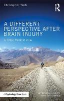A Different Perspective After Brain Injury A Tilted Point of View by Christopher Yeoh