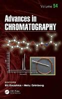 Advances in Chromatography by Nelu Grinberg