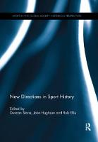New Directions in Sport History by Duncan Stone
