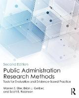 Public Administration Research Methods Tools for Evaluation and Evidence-Based Practice by Brian J. Gerber, Scott E. Robinson