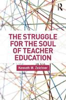 The Struggle for the Soul of Teacher Education by Kenneth M. Zeichner