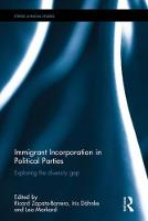 Immigrant Incorporation in Political Parties Exploring the diversity gap by Ricard (Universitat Pompeu Fabra, Barcelona, Spain) Zapata-Barrero