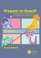 Prepare to Board! Creating Story and Characters for Animated Features and Shorts by Nancy Beiman