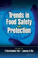 Trends in Food Safety and Protection by Ravishankar Rai V.