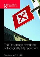 The Routledge Handbook of Hospitality Management by Ioannis S. Pantelidis