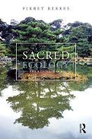 Sacred Ecology by Fikret (University of Manitoba, Canada) Berkes