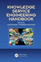 Knowledge Service Engineering Handbook by Jussi Kantola
