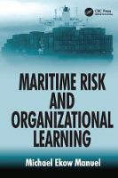 Maritime Risk and Organizational Learning by Michael Ekow Manuel