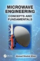 Microwave Engineering Concepts and Fundamentals by Ahmad Shahid (Aligarh Muslim University, India) Khan