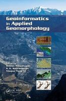 Geoinformatics in Applied Geomorphology by Siddan Anbazhagan