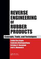Reverse Engineering of Rubber Products Concepts, Tools, and Techniques by Rabindra Mukhopadhyay, Krishna C. Baranwal, Anil K. Bhowmick