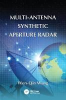 Multi-Antenna Synthetic Aperture Radar by Wen-Qin Wang