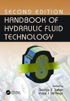 Handbook of Hydraulic Fluid Technology by George E. Totten