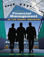 Financial Management in the Sport Industry by Matthew T. Brown, Daniel Rascher, Mark S. Nagel