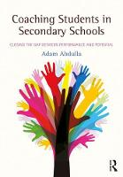Coaching Students in Secondary Schools Closing the Gap between Performance and Potential by Adam Abdulla