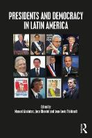 Presidents and Democracy in Latin America by Jean Blondel