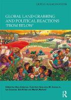 Global Land Grabbing and Political Reactions 'from Below' by Marc (CUNY, USA) Edelman
