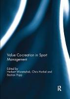 Value Co-Creation in Sport Management by Herbert Woratschek