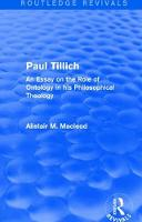 : Paul Tillich (1973) An Essay on the Role of Ontology in his Philosophical Theology by Alistair M. Macleod
