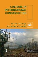 Culture in International Construction by Wilco Tijhuis