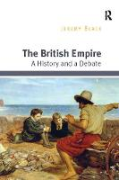 The British Empire A History and a Debate by Jeremy Black