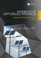 Handbook of Optoelectronics, Second Edition Applied Optical Electronics (Volume Three) by John P. (Emeritus Professor, University of Southampton) Dakin