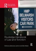 Routledge Handbook of Law and Terrorism by Genevieve Lennon