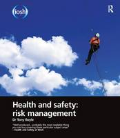 Health and Safety Risk Management by Tony Boyle