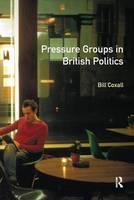 Pressure Groups in British Politics by Bill Coxall