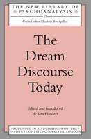 The Dream Discourse Today by Sara Flanders