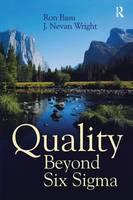 Quality Beyond Six Sigma by Ron Basu