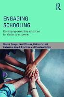 Engaging schooling Developing Exemplary Education for Students in Poverty by Wayne (University of Western Sydney, Australia) Sawyer, Geoff (University of Western Sydney) Munns, Katina (Director of Zammit
