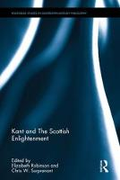 Kant and the Scottish Enlightenment by Elizabeth Robinson