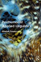 Posthumanist Applied Linguistics by Alastair Pennycook