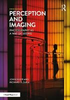 Perception and Imaging Photography as a Way of Seeing by Richard D. Zakia, John Suler